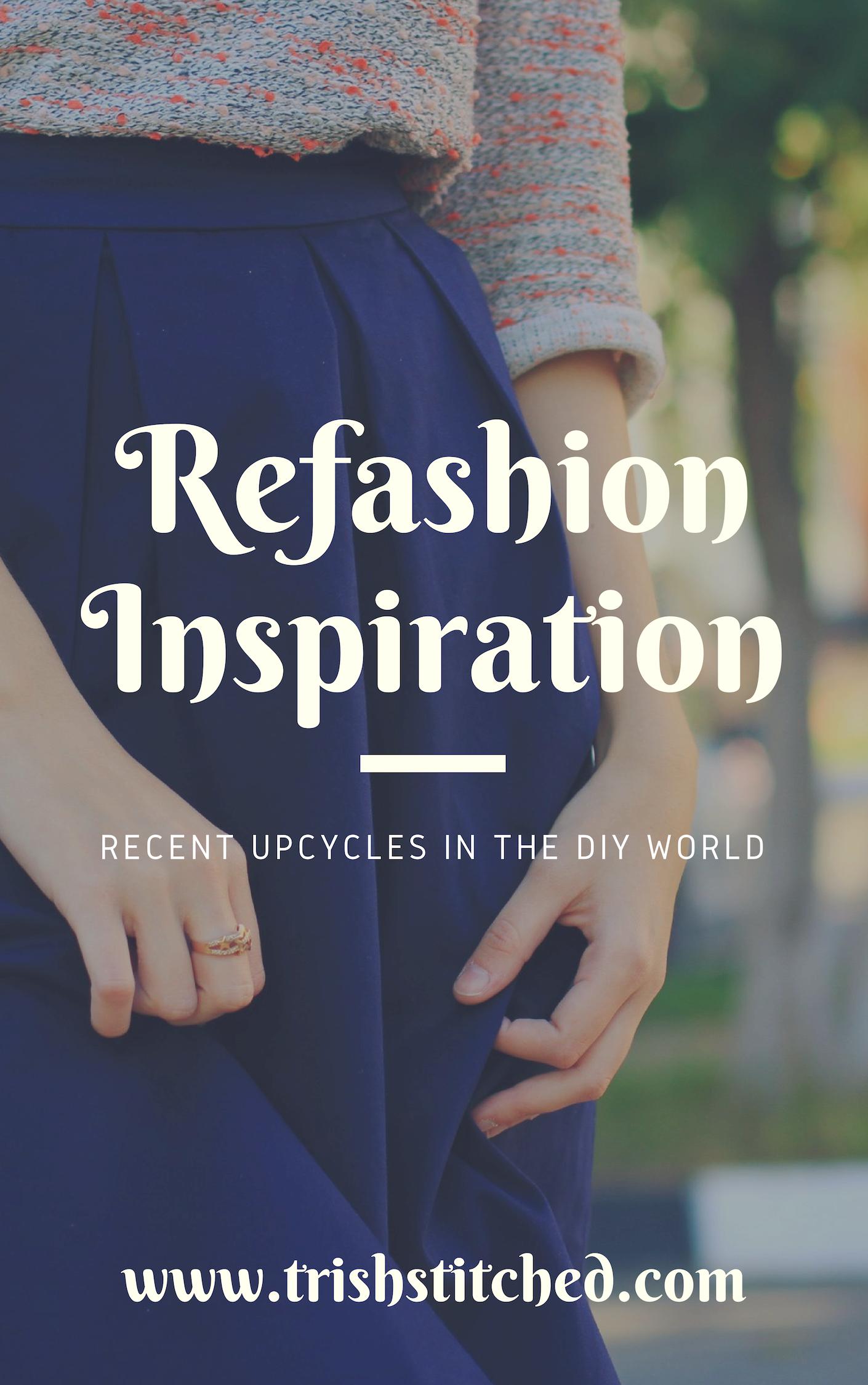 Refashion Inspiration